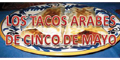 LOS TACOS ARABES DE CINCO DE MAYO